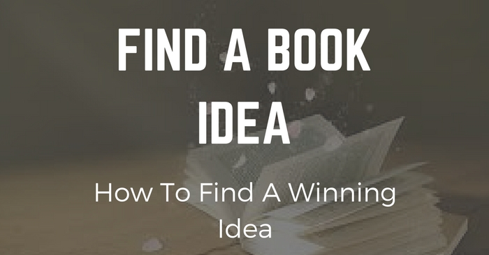 How To Find A Winning Book Idea
