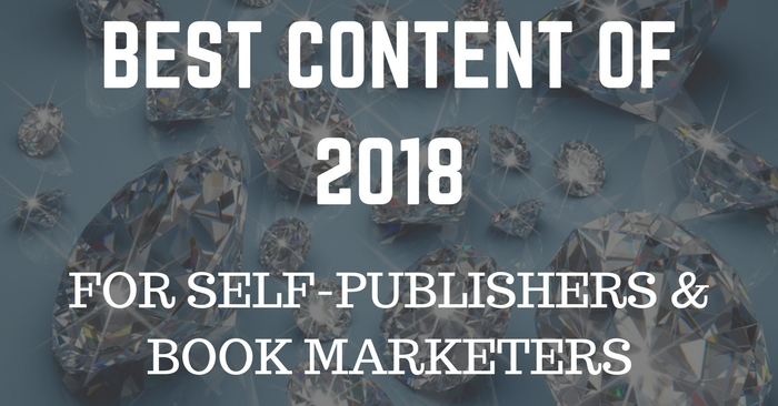 Best of 2018 (so far) for Self-Publishers and Book Marketers